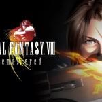 (經典)FF8 Remaster版本明日推出啦!