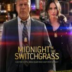 (影畫短評) Midnight in the Switchgrass